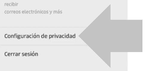 pulsa en configuracion de privacidad